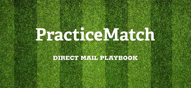 PracticeMatch Direct Mail Campaigns Playbook